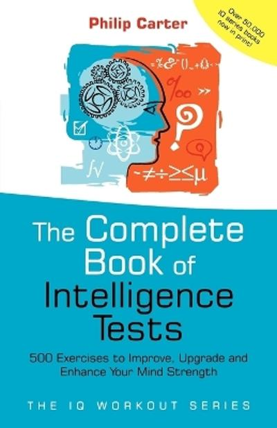 The Complete Book of Intelligence Tests - P.C. Carter