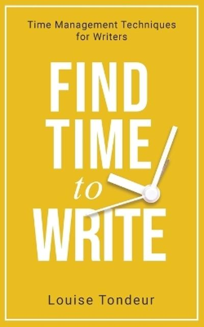 Find Time to Write - Louise Tondeur