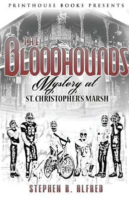 The Bloodhounds - Stephen R Alfred