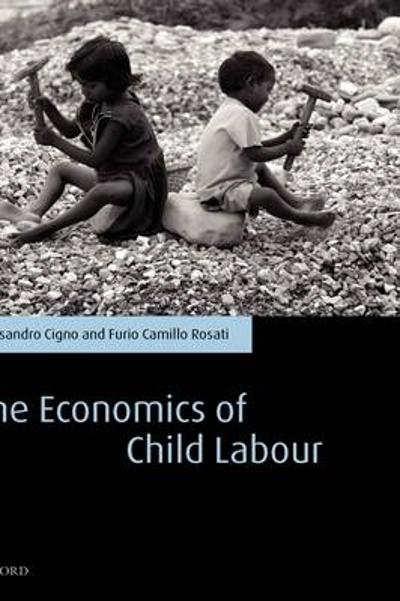 The Economics of Child Labour - Alessandro Cigno