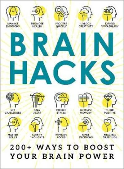 Brain Hacks - Adams Media