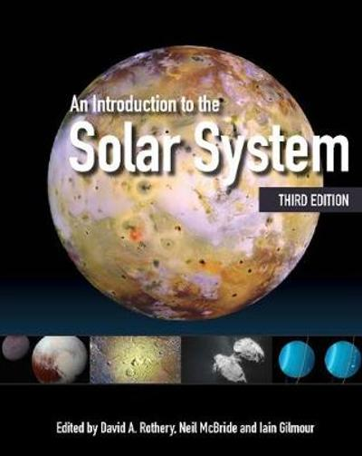 An Introduction to the Solar System - David A. Rothery