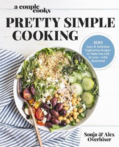 A Couple Cooks - Pretty Simple Cooking - Sonja Overhiser