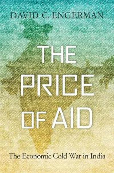 The Price of Aid - David C. Engerman