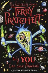 Only You Can Save Mankind - Terry Pratchett Mark Beech