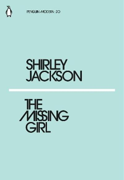 The Missing Girl - Shirley Jackson