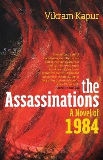 The Assassinations - Dr Vikram Kapur