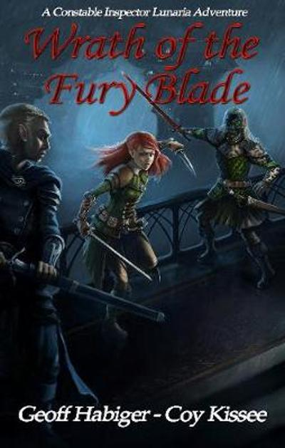 Wrath of the Fury Blade - Geoff Habiger