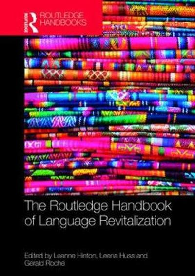 The Routledge Handbook of Language Revitalization - Leanne Hinton
