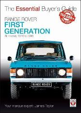 Range Rover - First Generation models 1970 to 1996 - James Taylor