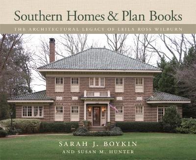 Southern Homes and Plan Books - Susan M. Hunter