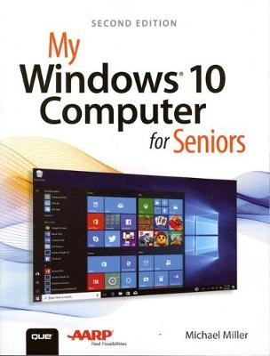 My Windows 10 Computer for Seniors - Michael Miller