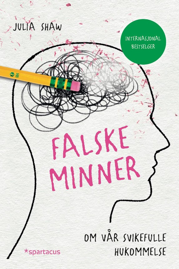 Falske minner - Julia Shaw