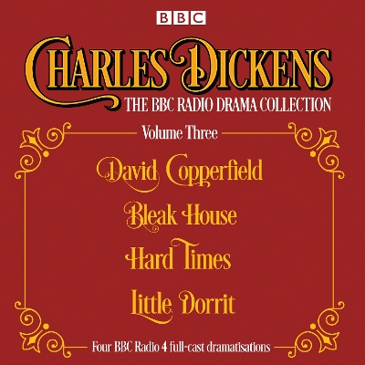Charles Dickens - The BBC Radio Drama Collection Volume Three - Charles Dickens