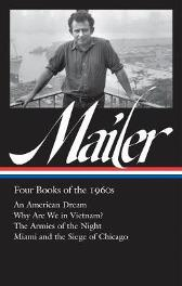 Norman Mailer: Four Books Of The 1960s (loa #305) - Norman Mailer  J. Michael Lennon