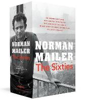 Norman Mailer: The 1960s Collection - Norman Mailer  J. Michael Lennon