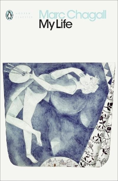 My Life - Marc Chagall
