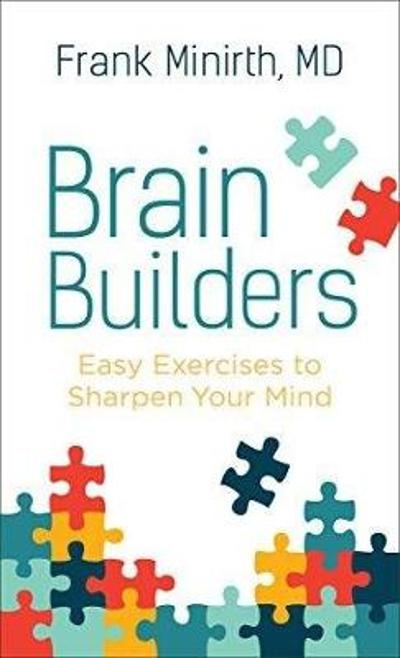 Brain Builders - Frank MD Minirth