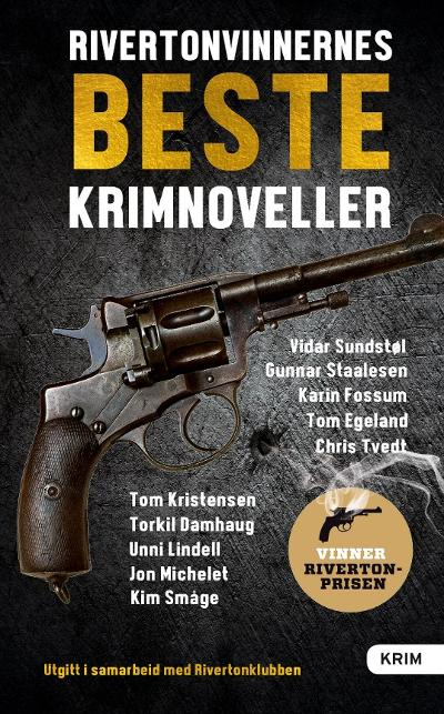 Rivertonvinnernes beste krimnoveller - Chris Tvedt