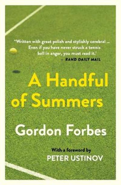 A handful of summers - Gordon Forbes