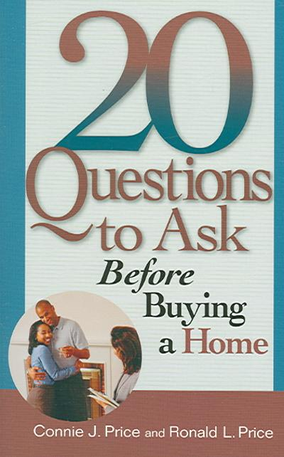20 Questions to Ask Before Buying Your First Home - Ron Price