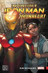 Invincible Iron Man: Ironheart Vol. 1 - Riri Williams - Brian Michael Bendis Stefano Caselli