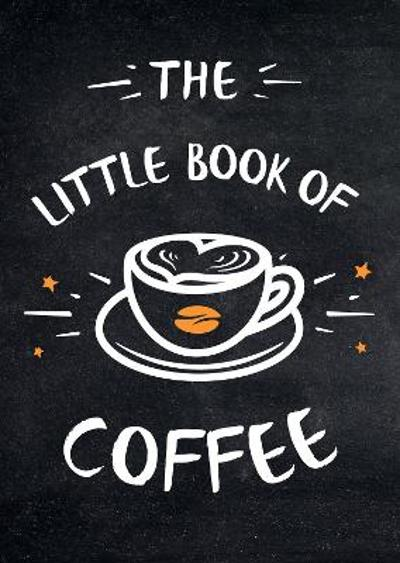 The Little Book of Coffee -