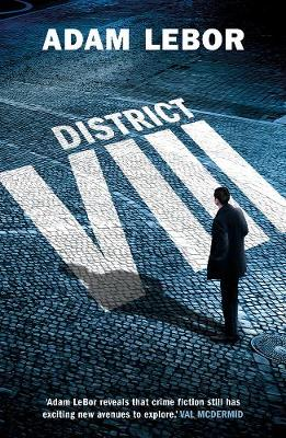District VIII - Adam Lebor