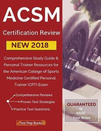 ACSM New 2018 Certification Review - Test Prep Books