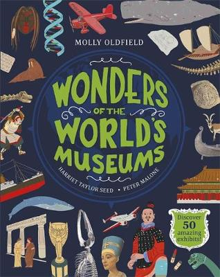 Wonders of the World's Museums - Molly Oldfield