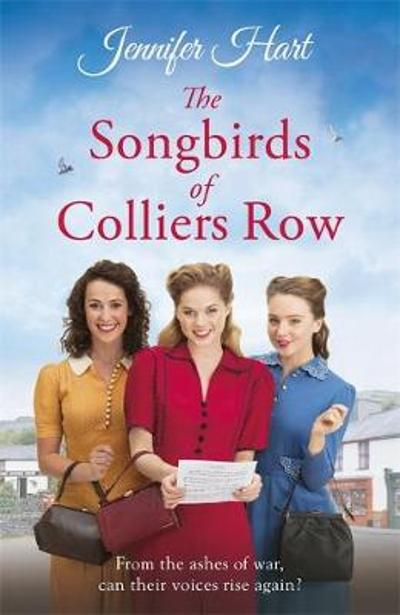 The Songbirds of Colliers Row - Jennifer Hart