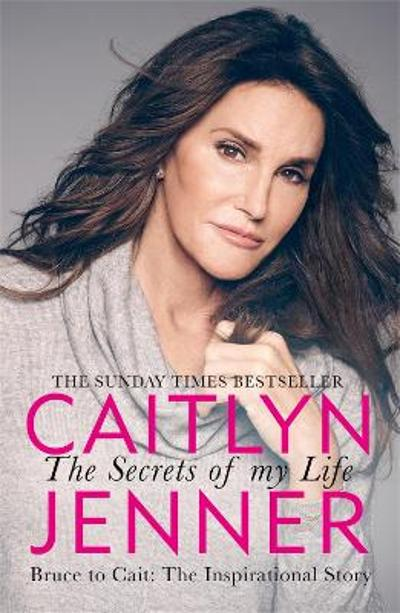 The Secrets of My Life - Caitlyn Jenner