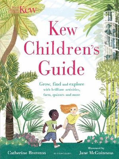 Kew Children's Guide - Catherine Brereton