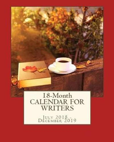 18-Month Calendar For Writers - Kimberly Coleman