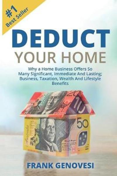 Deduct Your Home - Frank J Genovesi