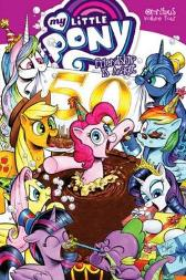 My Little Pony Omnibus Volume 4 - Christina Rice Ted Anderson