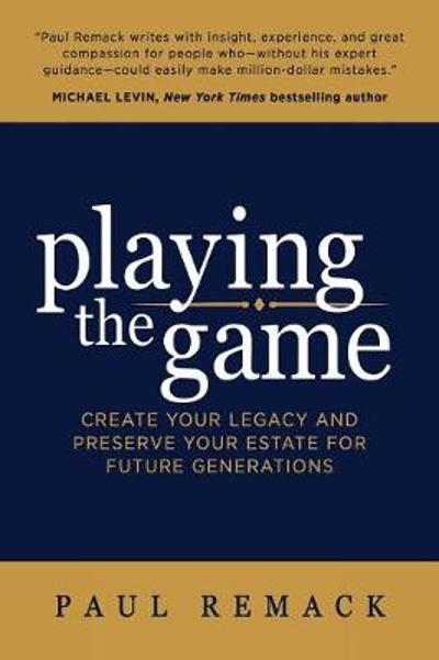 Playing the Game - Paul Remack