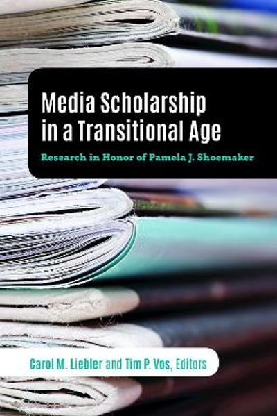Media Scholarship in a Transitional Age - Tim P. Vos