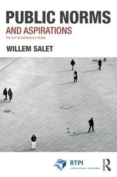Public Norms and Aspirations - Willem Salet