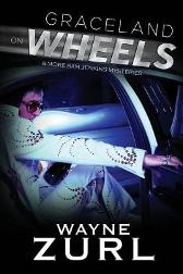 Graceland on Wheels - Wayne Zurl