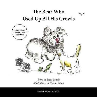 The Bear Who Used Up All His Growls - Zizzi Bonah