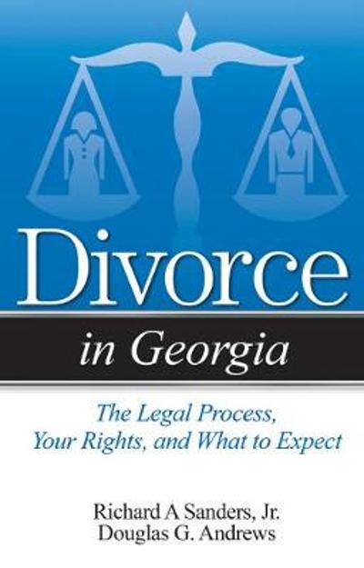 Divorce in Georgia - Richard A Sanders, Jr.