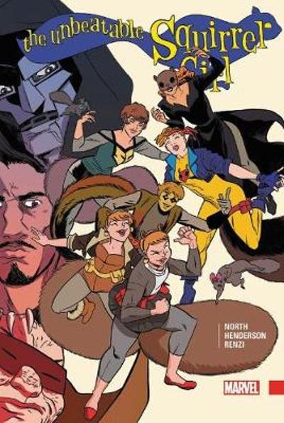 The Unbeatable Squirrel Girl Vol. 3 - Ryan North