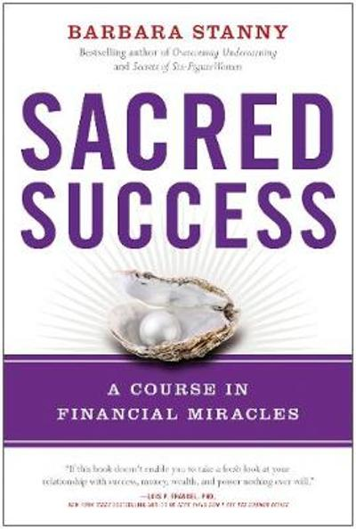 Sacred Success - Barbara Stanny