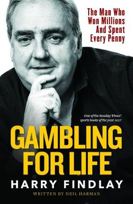 Gambling For Life - Harry Findlay