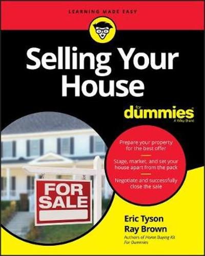 Selling Your House For Dummies - Eric Tyson