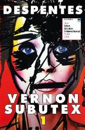 Vernon Subutex One - Virginie Despentes Frank Wynne