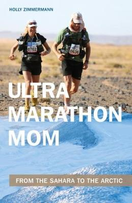Ultramarathon Mom - Holly Zimmermann