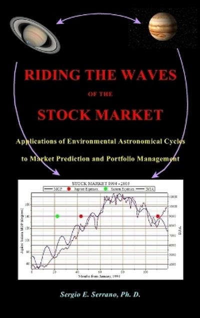 Riding the Waves of the Stock Market - Sergio E Serrano
