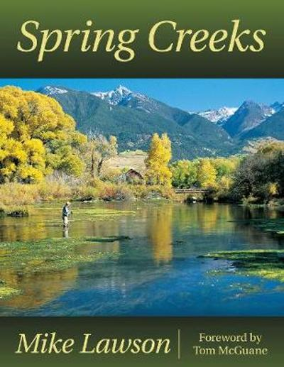 Spring Creeks - Mike Lawson